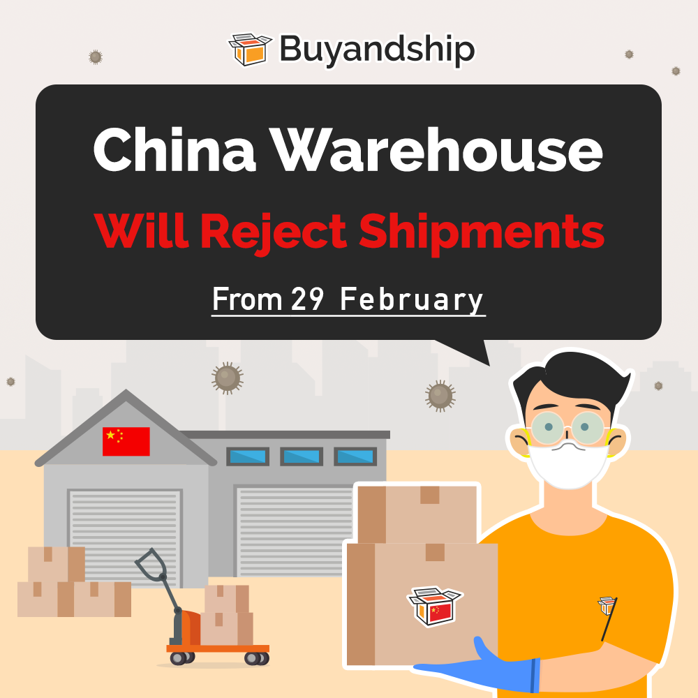 China warehouse will reject shipments starting from February 29