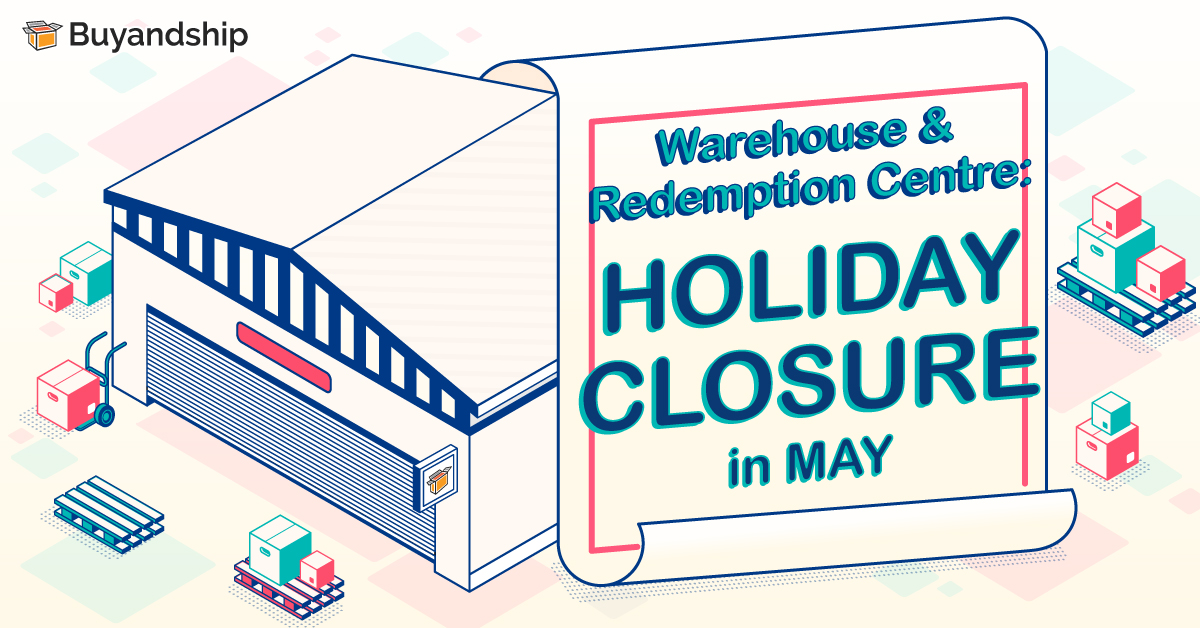 Warehouse & Redemption Centre: Holiday Closure in May