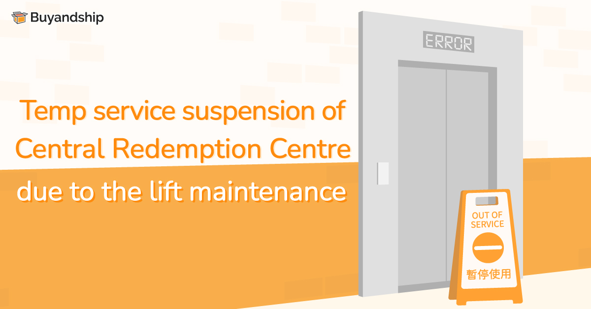 Temp service suspension of Central Buyandship Redemption Centre due to the lift maintenance